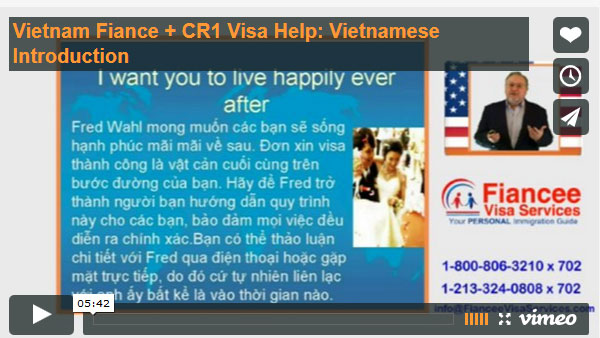 Viet Language Introduction: What I do to help your fiancee get her visa
