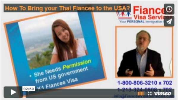 How to bring your Thai Fiance to the USA