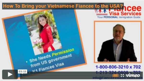 How to bring your Vietnamese Fiance to the USA? FAQ #65